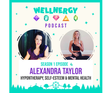S1 Ep4 with Alexandra Taylor | Hypnotherapy +